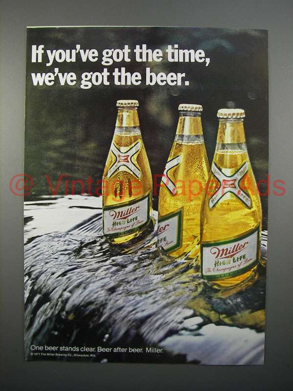 1971 Miller High Life Beer Ad - If You've Got the Time
