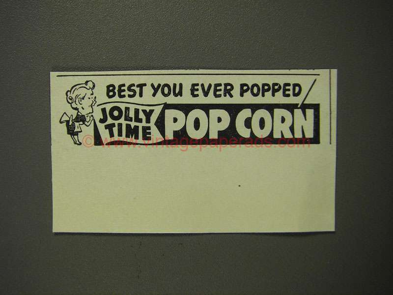1951 Jolly Time Pop Corn Ad - Best You Ever Popped