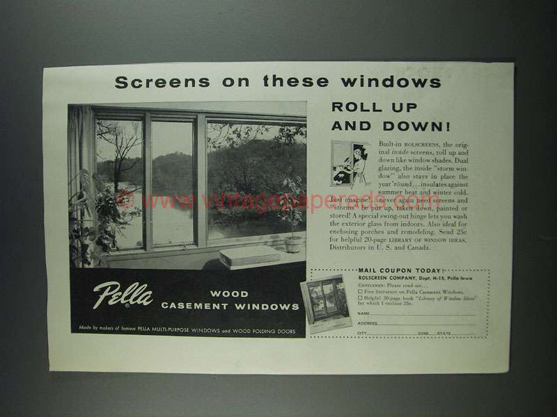 1956 Pella Wood Casement Windows Ad Screens On These