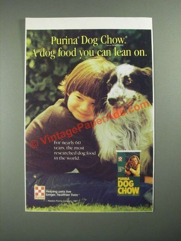 1987 Purina Dog Chow Ad A Dog Food You Can Lean On