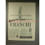1961 Franchi Shotgun Ad - World's Lightest Automatic