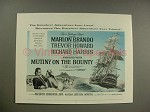 1963 Mutiny on the Bounty Movie Ad - Marlon Brando