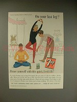 1963 7-Up Soda Ad - On Your Last Leg?