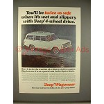 1965 Jeep Wagoneer Ad - You'll Be Twice as Safe!