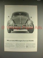 1966 Volkswagen VW Bug Beetle Ad - Live to be 100,000