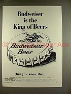 1970 Budweiser Beer Ad - The King of Beers