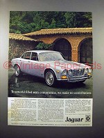 1972 Jaguar XJ6 Car Ad - World Filled with Compromises