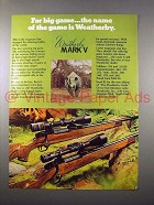 1972 Weatherby Mark V Rifle Ad - For Big Game, Rhino