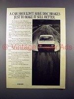 1972 Volvo Car Ad - Shouldn't Have Just to Sell Better!