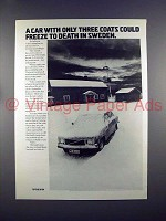 1972 Volvo Car Ad - Three Coats Could Freeze!