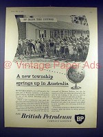 1958 BP Oil Ad - New Township Springs Up in Australia