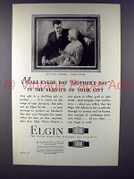 1927 Elgin Watch Ad - Make Every Day Mother's Day