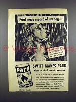 1947 Pard Dog Food Ad - Cocker Spaniel