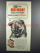 1953 Red Heart Dog Food Ad - Love that Red Heart