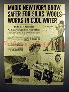 1940 Ivory Snow Soap Ad - Safer for Silks, Wools