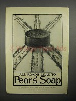 1908 Pear's Soap Ad - All Roads Lead To