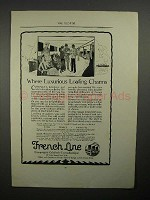 1923 French Line Ad - Where Luxurious Loafing Charms