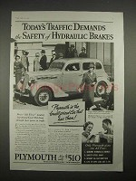 1935 Plymouth Car Ad - Today's Traffic Demands Safety
