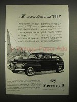 1941 Mercury 8 Car Ad - Dared to Ask Why