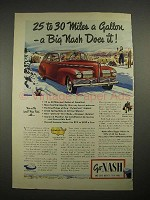 1940 Nash Car Ad - 25 to 30 Miles A Gallon