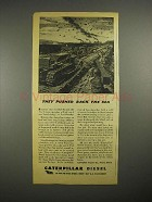 1944 WWII Caterpillar Diesel Tractor Ad - Pushed Sea