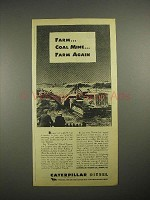1944 WWII Caterpillar Diesel Tractor Ad - Farm Again