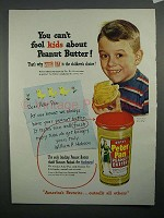 1951 Peter Pan Peanut Butter Ad - You Can't Fool Kids!