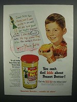 1951 Peter Pan Peanut Butter Ad - Can't Fool Kids!