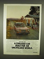 1973 Volvo 164 Car Ad - Civilized Car Uncivilized World