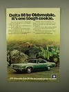 1973 Oldsmobile Delta 88 Car Ad - One Tough Cookie