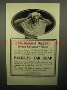 1908 Packer's Tar Soap Ad - His Greatest Delight