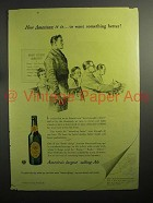 1943 Ballantine's Ale Ad - Want Something Better