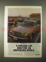 1974 Volvo 164 Car Ad - an Uncivilized World