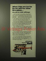 1975 Bell JetRanger Helicopter Ad - Too Far by Car