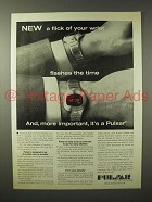 1975 Pulsar Watch Ad - A Flick of Your Wrist