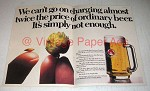1978 Stella Artois Beer Ad - Charging Twice the Price