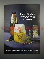 1970 Michelob Beer Ad - Time to Stop Playing a Round