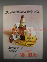 1970 Michelob Beer Ad - Do Something a Little Wild