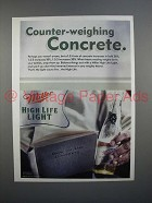2000 Miller High Life Light Beer Ad - Counter-Weighing