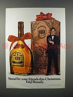 1980 E&J Brandy Ad - Stand by Your Friends