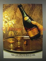 1973 Remy Martin Cognac Ad - Take Care Who You Share