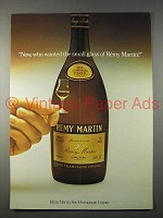 1977 Remy Martin Cognac Ad - Who Wanted Small Glass?