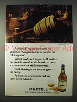 1977 Martell Cognac Ad - Only As Good As the Oak