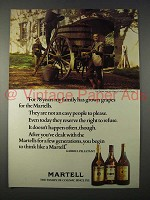 1977 Martell Cognac Ad - 78 Years Family Grown Grapes