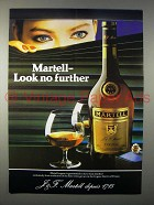 1983 Martell Cognac Ad - Look No Further