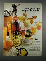 1970 Metaxa Liqueur Ad - Makes a Miserable Martini