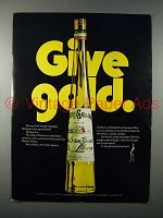 1971 Galliano Liqueur Ad - Give Gold