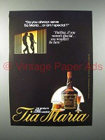 1986 Tia Maria Coffee Liqueur Ad - You Always Serve?