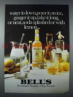 1977 Bell's Scotch Ad - Water it Down, Pour it on Ice