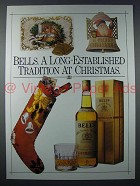 1986 Bell's Scotch Ad - Long Established Tradition